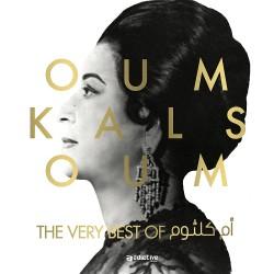 Oum Kalsoum - The Very Best Of