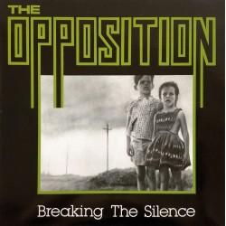Opposition - Breaking The...
